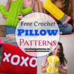 Creative Free Crochet Pillow Patterns & ideas For Home Decoration