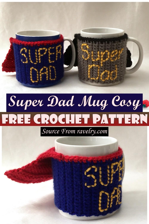 Free Crochet Super Dad Mug Cosy Pattern