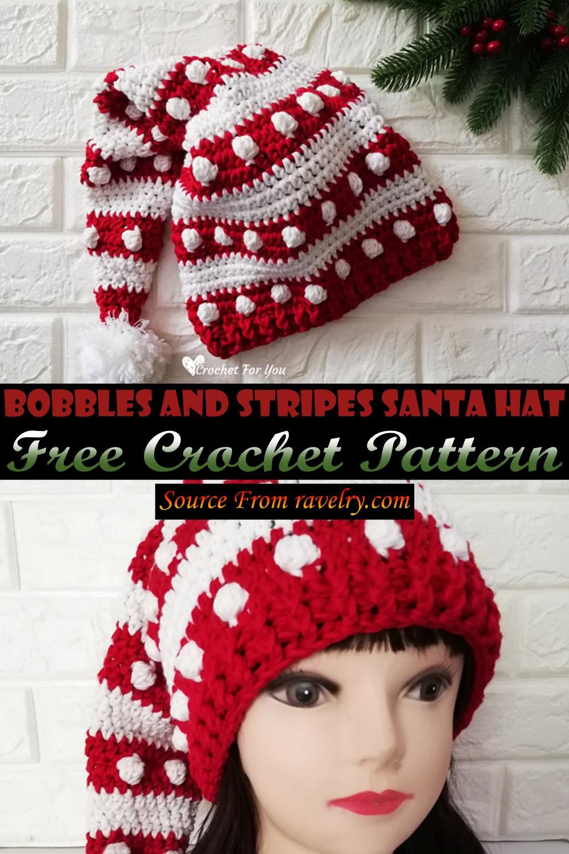 Free Crochet Bobbles And Stripes Santa Hat Pattern