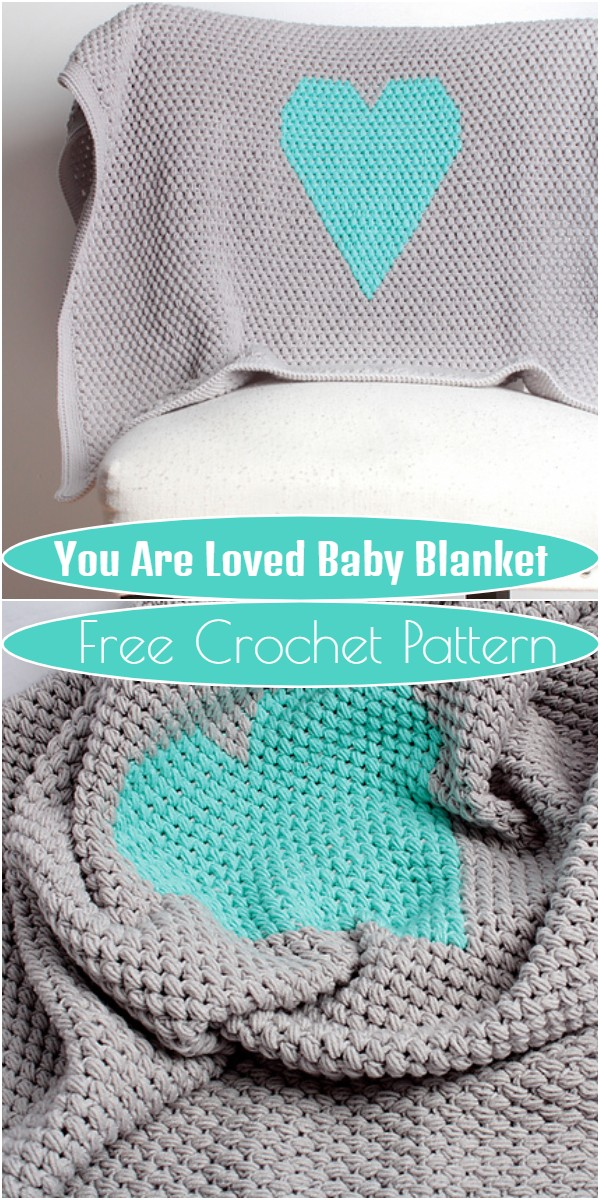 You Are Loved Baby Blanket Free Crochet Pattern