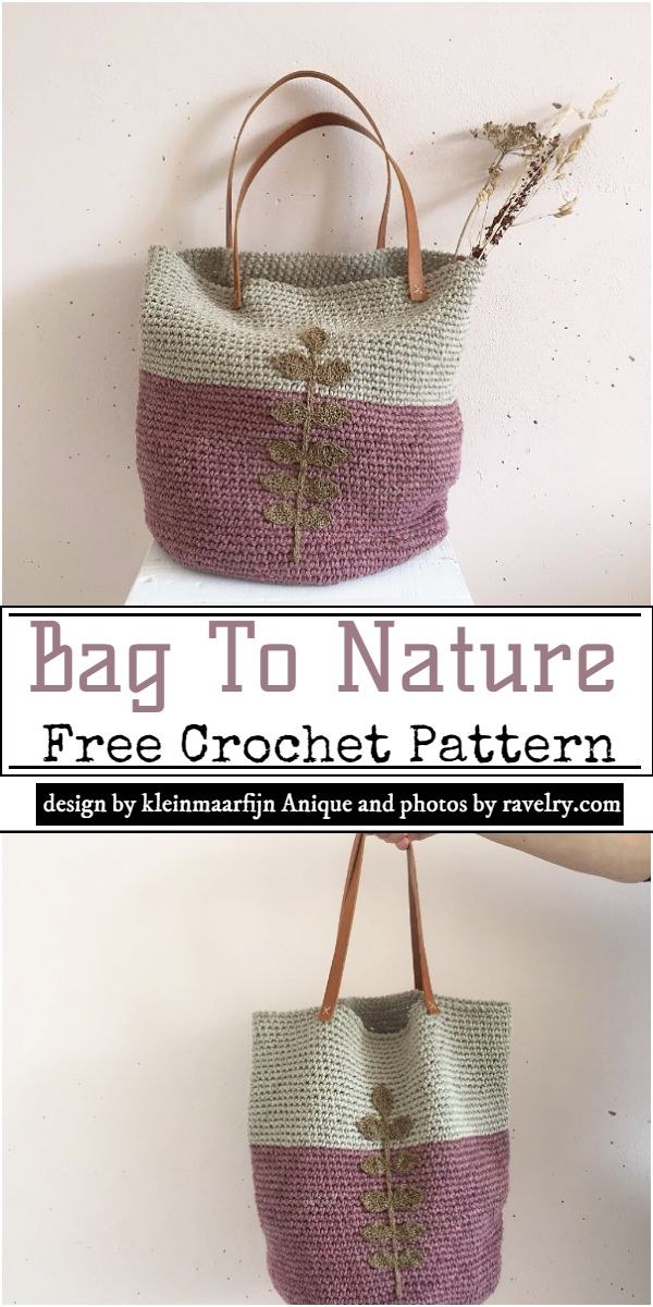 Bag To Nature Crochet Pattern