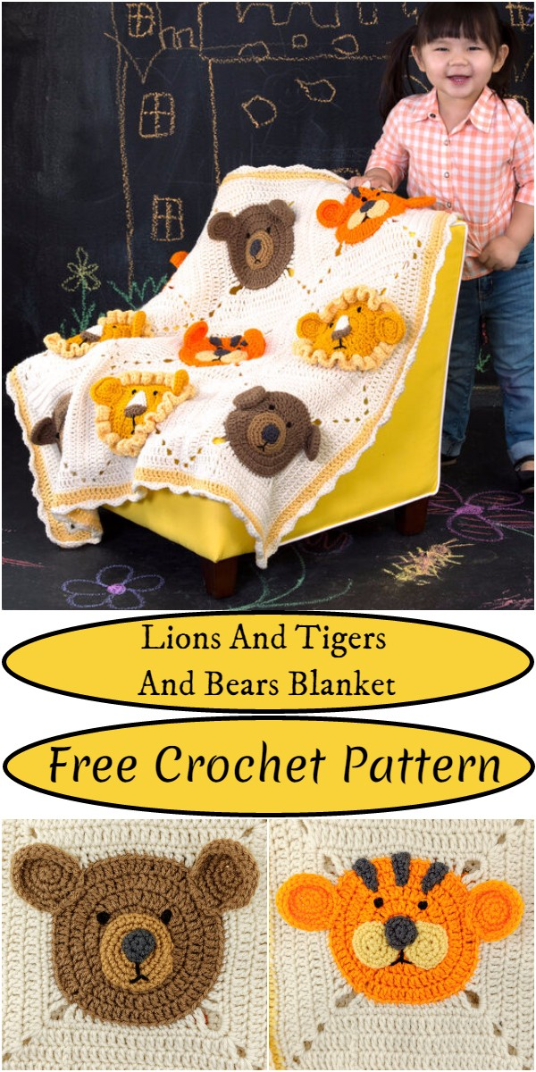 Crochet Lions And Tigers And Bears Blanket Pattern