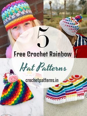 Crochet Rainbow Hat Patterns