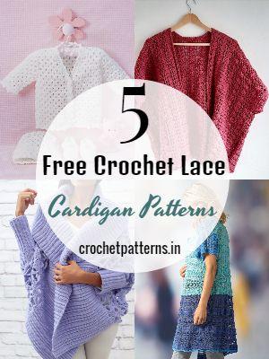 Free Crochet Lace Cardigan patterns