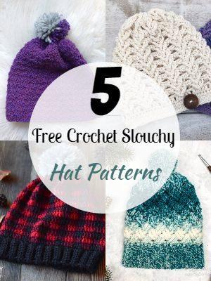 Free Crochet Slouchy Hat Patterns