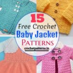 15 Decent Free Crochet Baby Jacket Patterns And Ideas