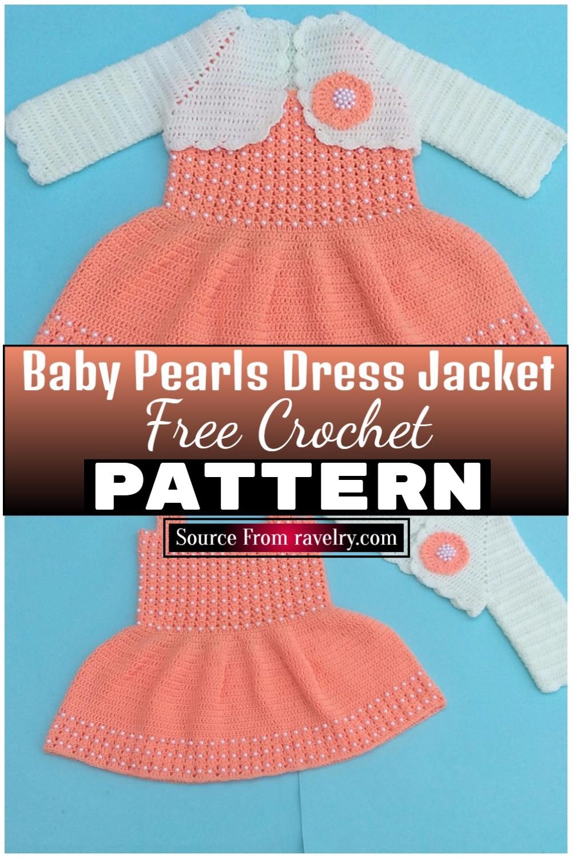 Free Crochet Baby Pearls Dress Jacket Pattern 1