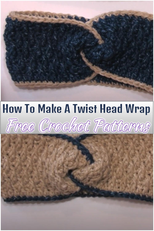 How To Make A Twist Crochet Head Wrap