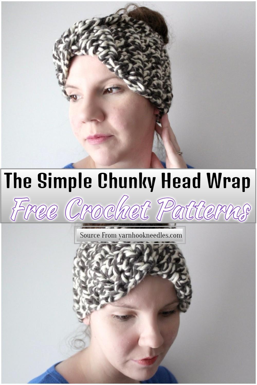 The Simple Chunky Crochet Head Wrap Pattern
