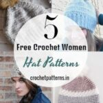 Adorable Crochet Women Hat Patterns- Free For Everyone