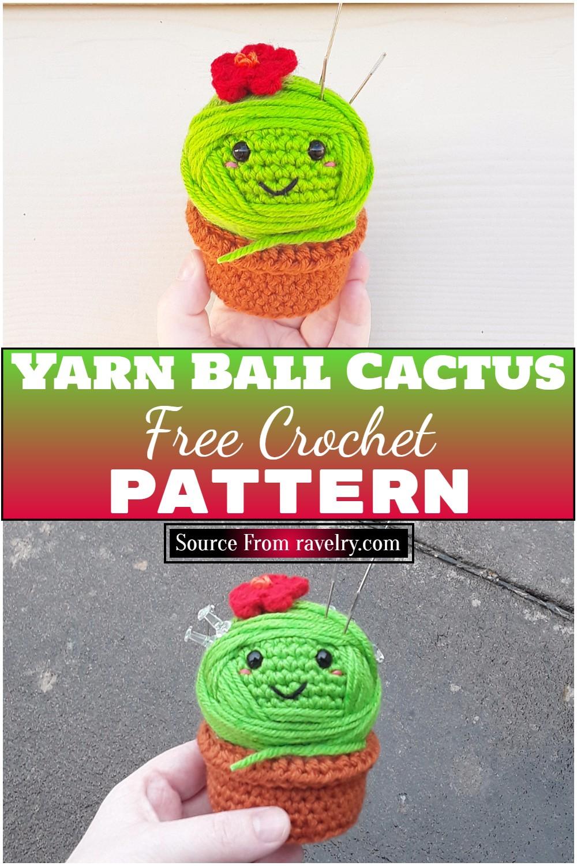 Free Crochet Yarn Ball Cactus Pattern