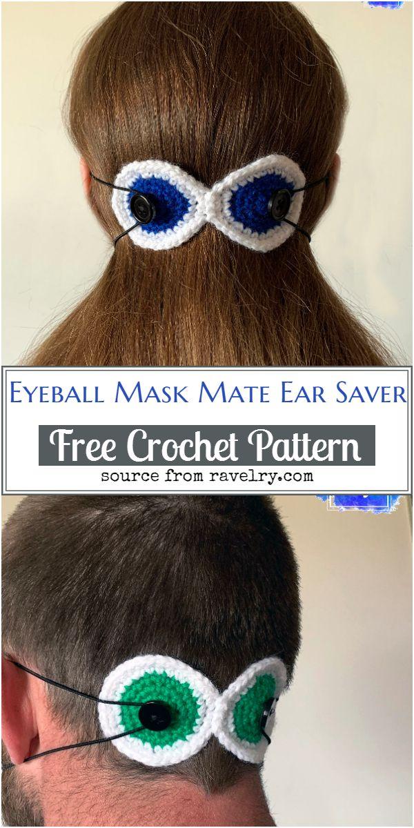 Eyeball Mask Mate Crochet Ear Saver Pattern