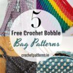 Make Your Own Free Crochet Bobble Bag Patterns