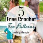 5 Top Crochet Tee Patterns