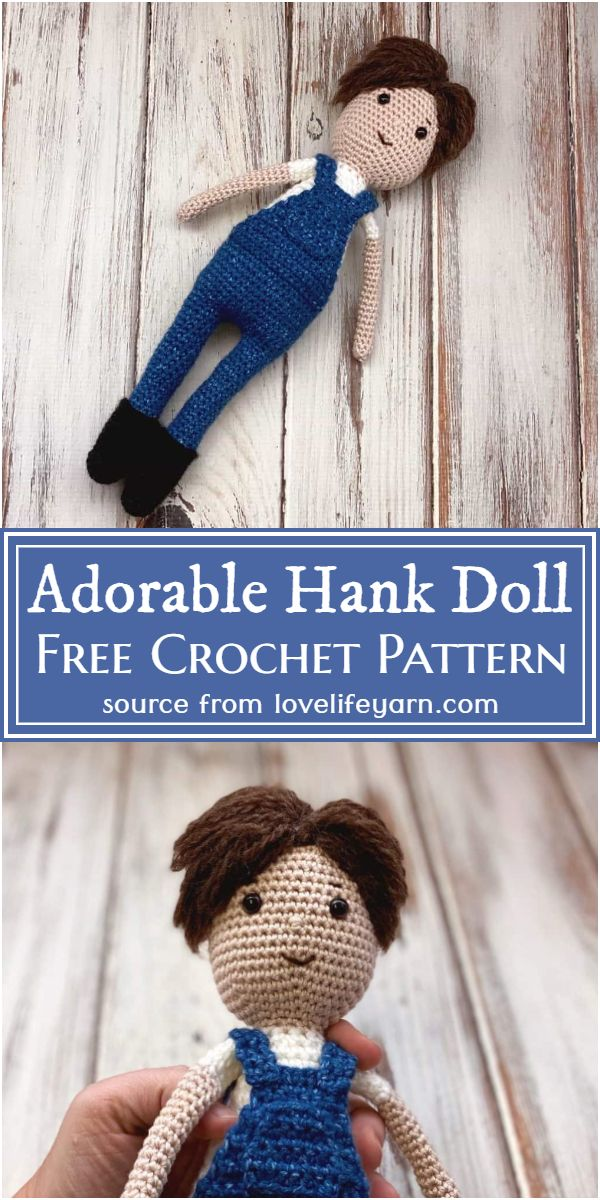 How To Crochet A Doll Adorable Hank Pattern
