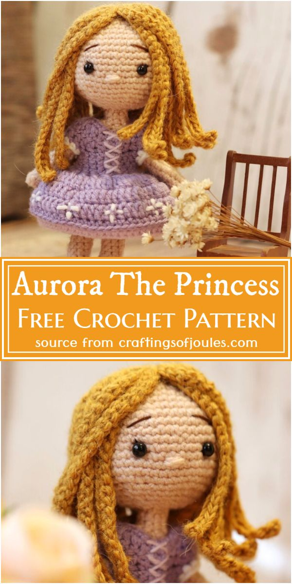 How To Crochet A Doll Aurora The Princess Pattern
