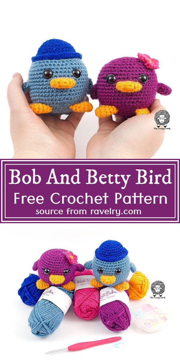 Free Crochet Bob And Betty Bird Pattern