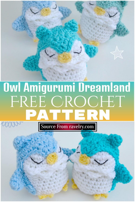 Free Crochet Owl Amigurumi Dreamland Pattern