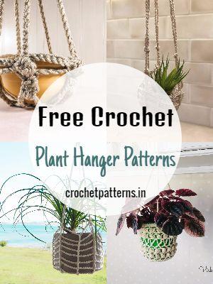 Free Crochet Plant Hanger Patterns
