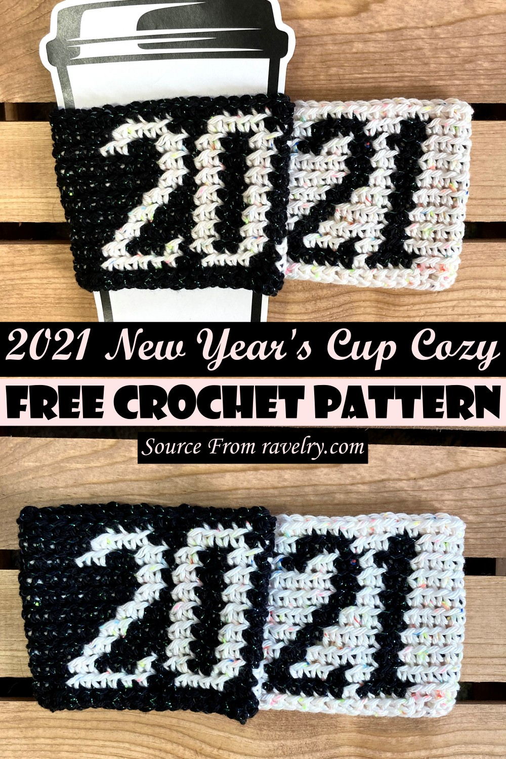 Free Crochet 2021 New Year's Cup Cozy Pattern