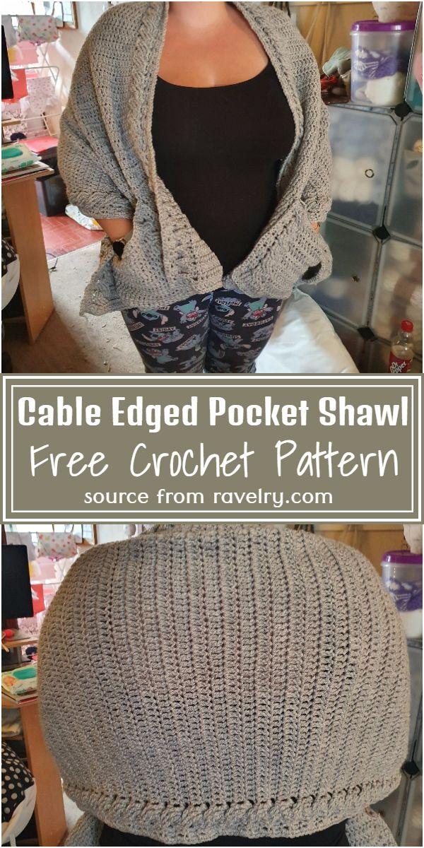 Free Crochet Cable Edged Pocket Shawl Pattern