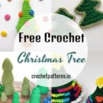 Free Crochet Christmas Tree Patterns For Holiday