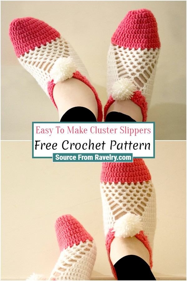 Free Crochet Easy To Make Cluster Slippers
