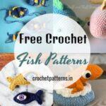 Stylish Collection Of Free Crochet Fish Patterns