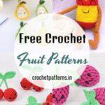 Beautiful Free Crochet Fruit Patterns