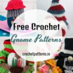 Free Crochet Gnome Patterns - Amigurumi Patterns