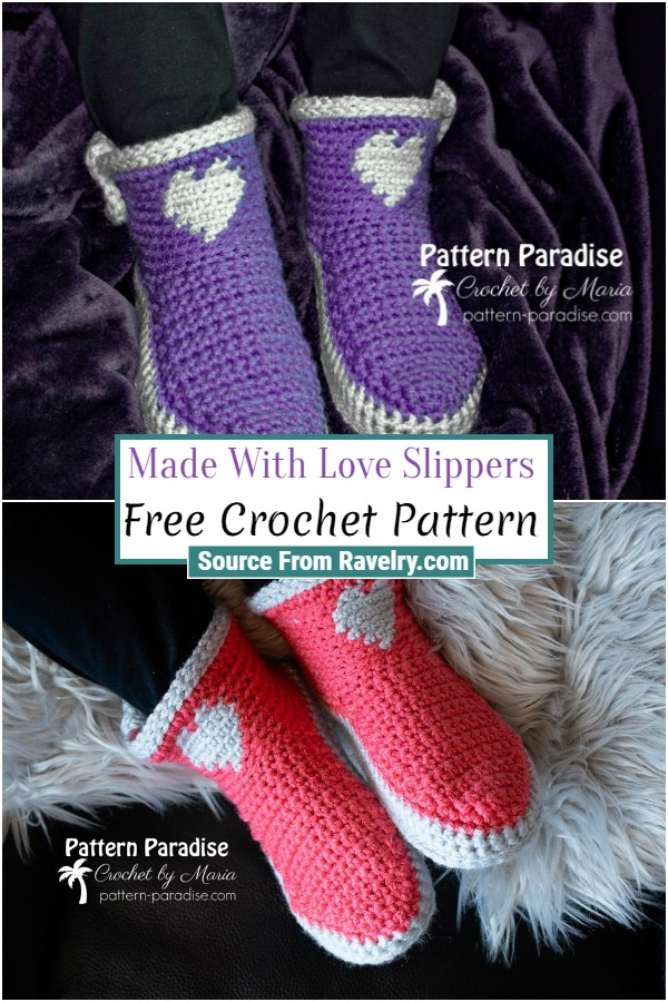 Free Crochet Made With Love Slippers