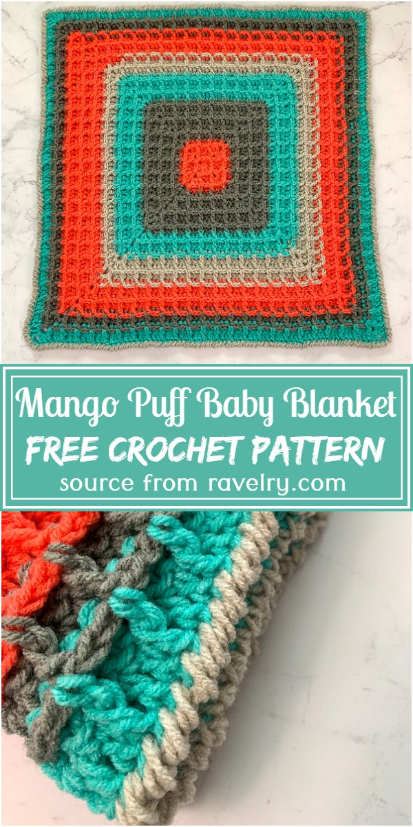 Free Crochet Mango Puff Baby Blanket Pattern