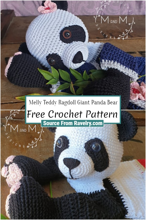 Free Crochet Melly Teddy Ragdoll Giant Panda Bear