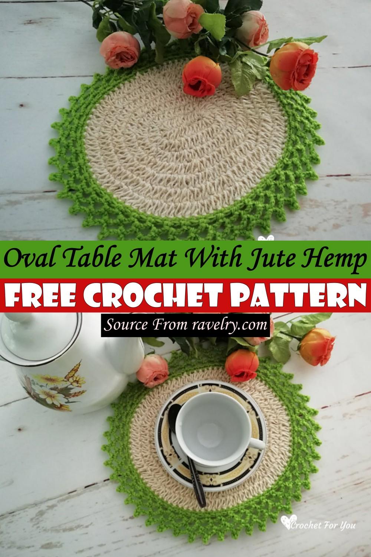 Free Crochet Oval Table Mat With Jute Hemp Pattern