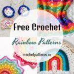 30 Cozy And Fun Free Crochet Rainbow Patterns