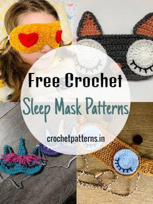 Free Crochet Sleep Mask Patterns