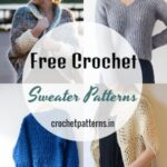 Cozy Free Crochet Sweater Patterns to Keep You Warm