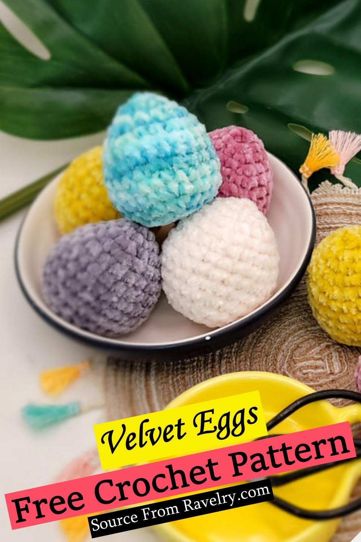 Free Crochet Velvet Eggs Pattern
