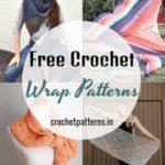 Free Crochet Wrap Patterns To Feel Cozy