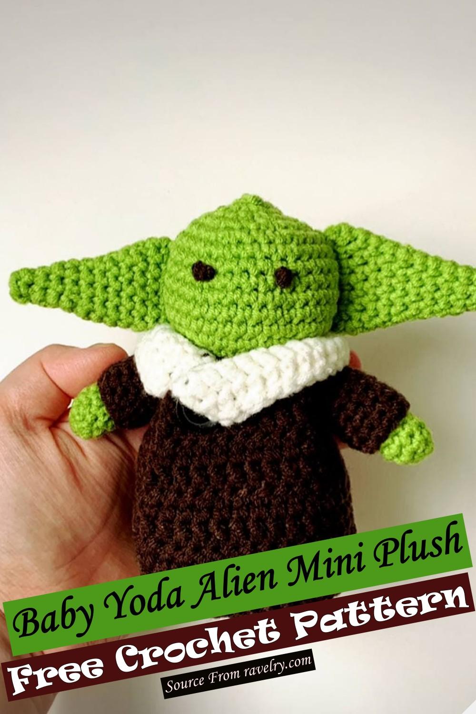 Free Crochet Baby Yoda Alien Mini Plush Pattern