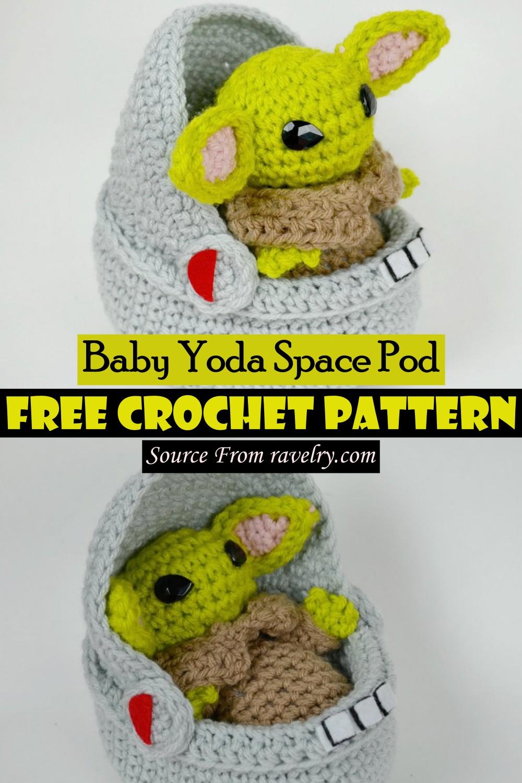Free Crochet Baby Yoda Space Pod Pattern