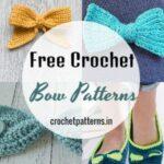 10 Easy Free Crochet Bow Patterns