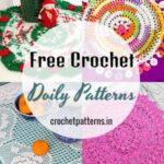 Free Crochet Doily Patterns To Add Some Classic Vibes To Your Home Decor