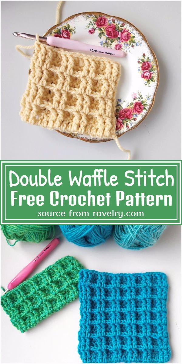 Free Crochet Double Waffle Stitch Pattern