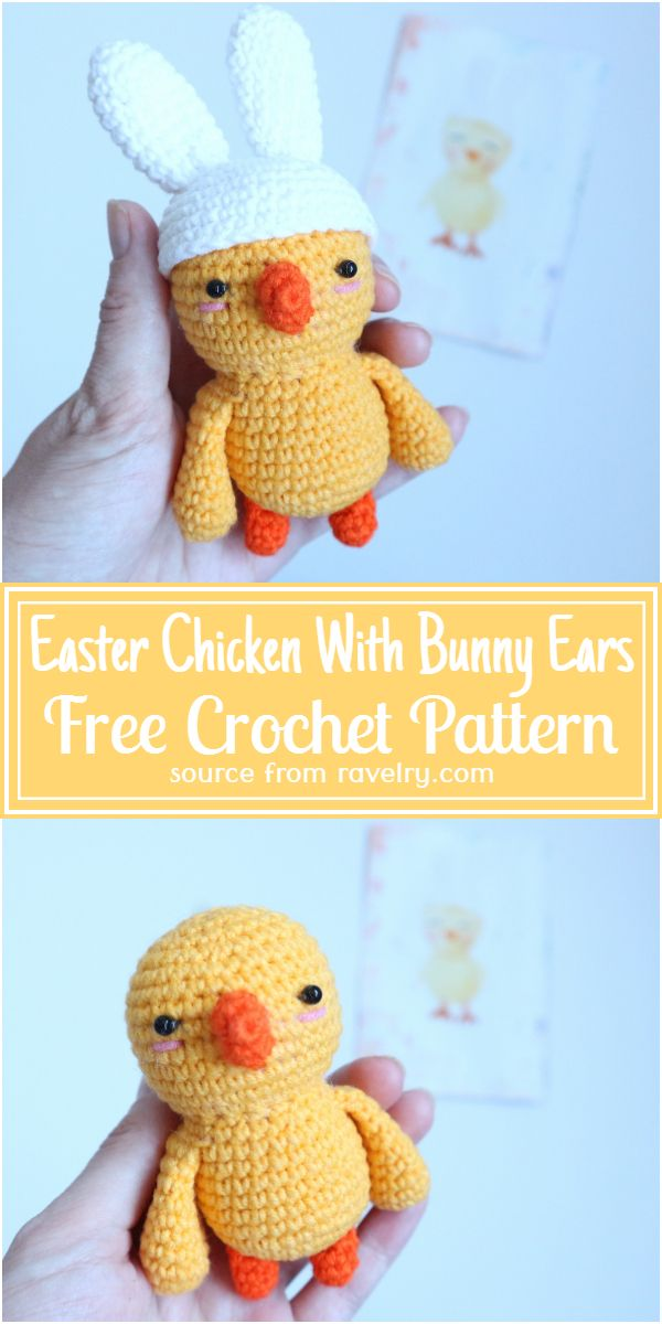 Free Crochet Easter Chicken With Bunny Ears Pattern