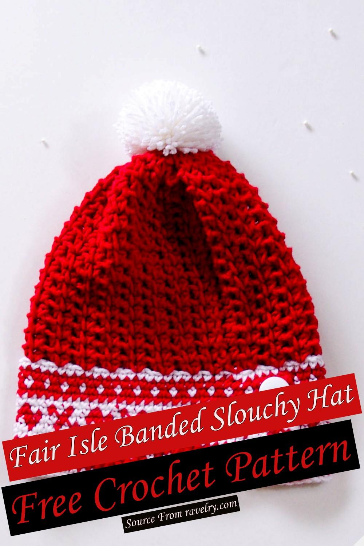 Free Crochet Fair Isle Banded Slouchy Hat Pattern