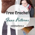 Easy And Quick Free Crochet Faux Patterns