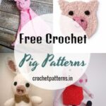 Free Crochet Pig Patterns To Your Children's