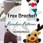Free Crochet Reindeer Patterns For Making Beautiful Amigurumi And Toys Decorations For The Christmas Season