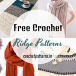 Fantastic Free Crochet Ridge Patterns